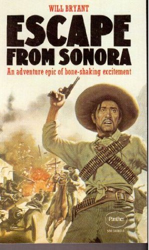 Escape from Sonora By Will Bryant