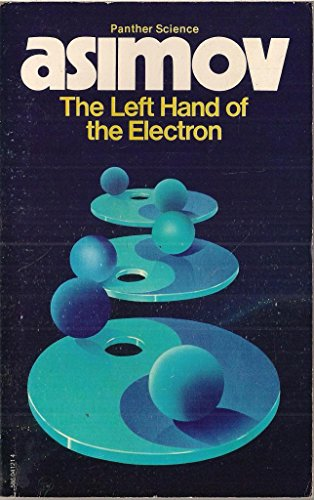Left Hand of the Electron By Isaac Asimov