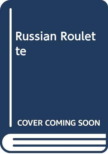 Russian Roulette By Tom Ardies