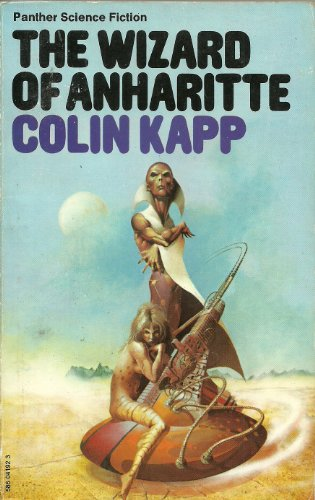 Wizard of Anharitte By Colin Kapp