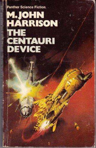 Centauri Device By M. John Harrison