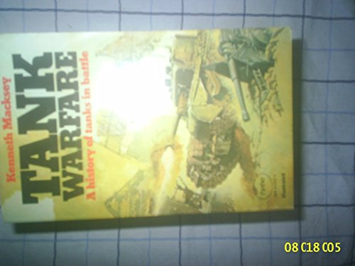 Tank Warfare By Kenneth Macksey