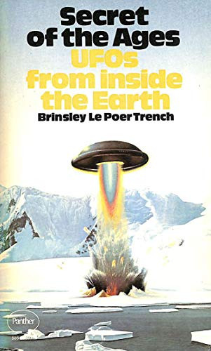 Secret of the Ages By Brinsley Le Poer Trench