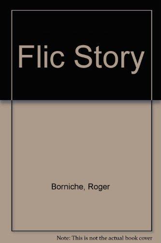 Flic Story By Roger Borniche