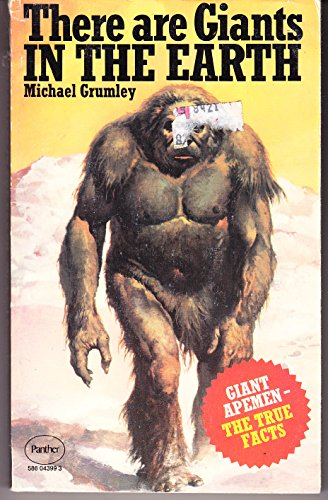 There are Giants in the Earth By Michael Grumley