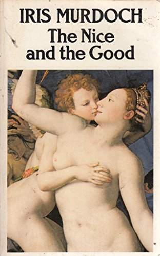 Nice and the Good By Iris Murdoch