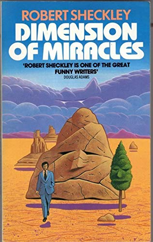 Dimension of Miracles By Robert Sheckley