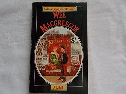 Wee Macgreegor By J.J. Bell