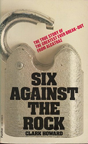 Six Against the Rock By Clark Howard