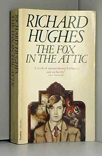 Fox in the Attic By Richard Hughes