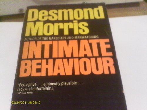 Intimate Behaviour By Desmond Morris