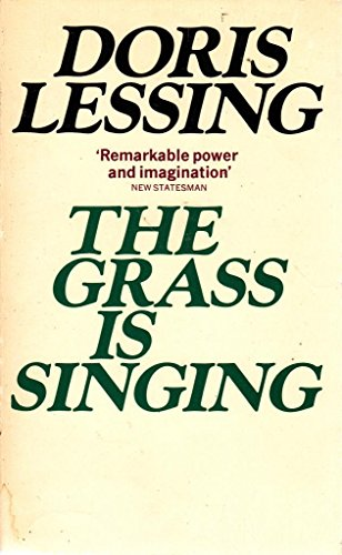 Grass is Singing By Doris Lessing