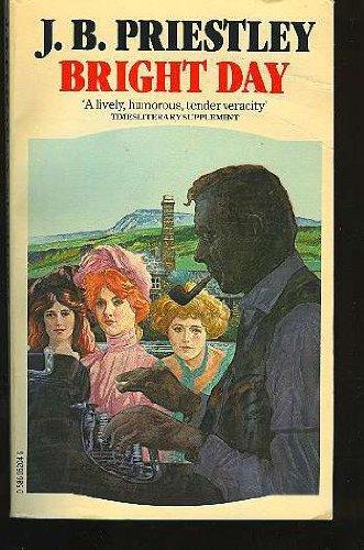 Bright Day By J. B. Priestley