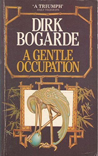 A Gentle Occupation By Dirk Bogarde