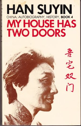 My House Has Two Doors By Han Suyin
