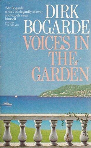 Voices in the Garden By Dirk Bogarde