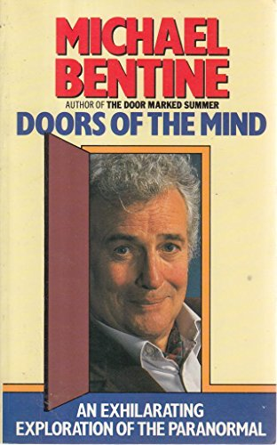 Doors of the Mind By Michael Bentine