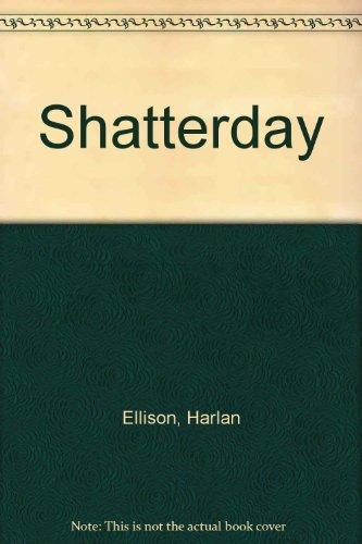Shatterday By Harlan Ellison
