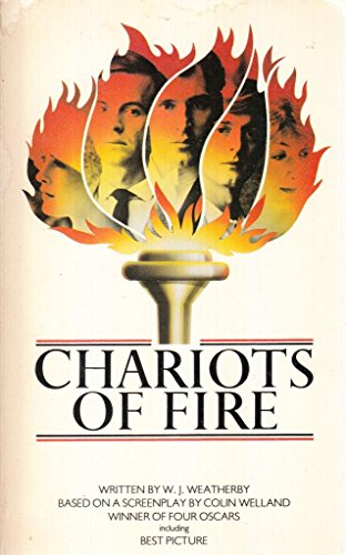 Chariots of Fire By W.J. Weatherby