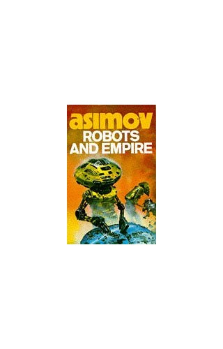 Robots and Empire by Isaac Asimov