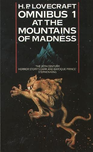 At the Mountains of Madness and Other Novels of Terror: No. 1: At the Mountains of Madness and Other Novels of Terror by H. P. Lovecraft