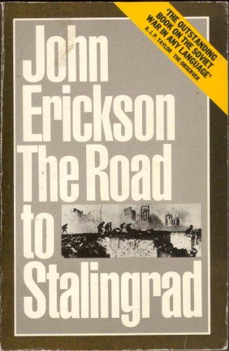Road to Stalingrad By John Erickson