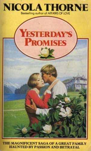 Yesterday's Promises By Nicola Thorne