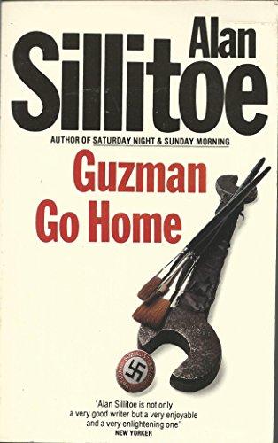 Guzman, Go Home By Alan Sillitoe