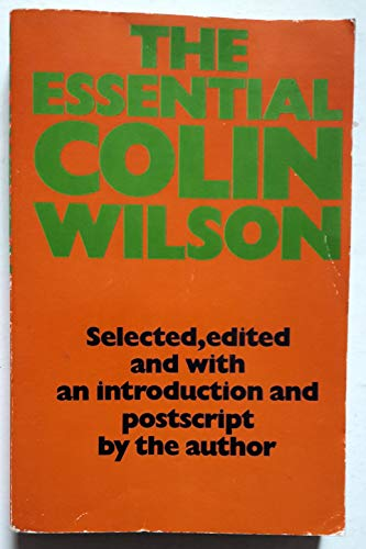 The Essential Colin Wilson By Colin Wilson