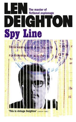 Spy Line (Hook, Line & Sinker Series) By Len Deighton