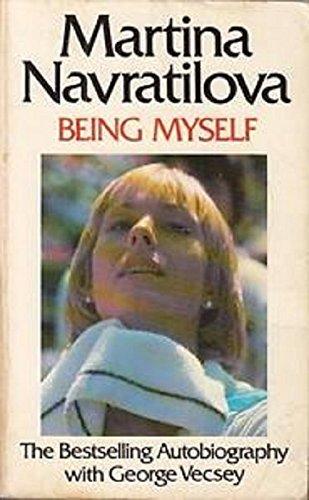 Being Myself By Martina Navratilova