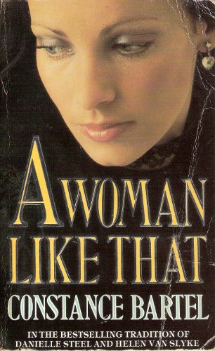 A Woman Like That By Constance Bartel