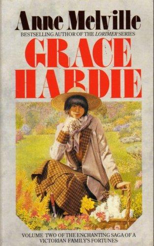 Grace Hardie By Anne Melville