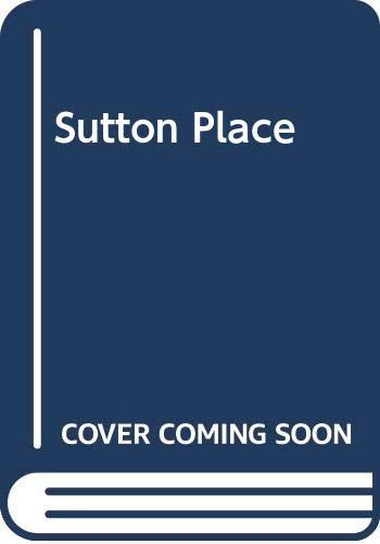 Sutton Place By Dinah Lampitt