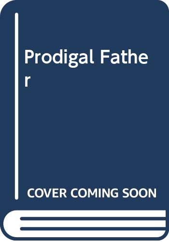 Prodigal Father By Kate Saunders