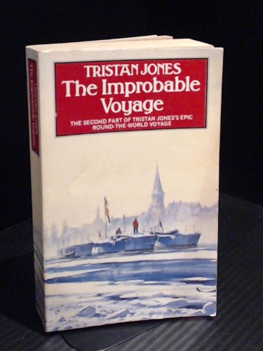 The Improbable Voyage By Tristan Jones