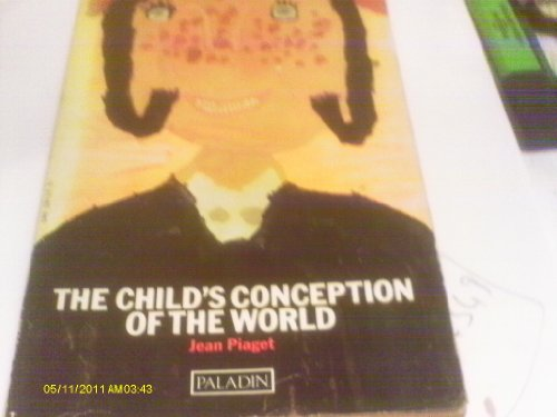 Child's Conception of the World By Jean Piaget