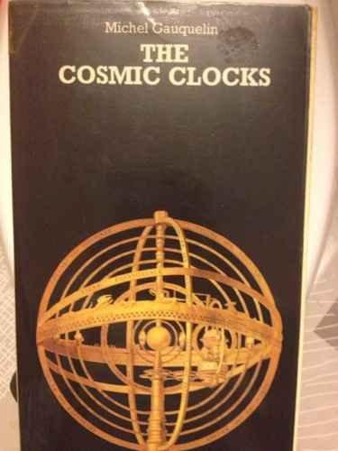 Cosmic Clocks By Michel Gauquelin
