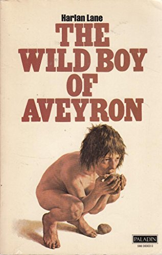 Wild Boy of Aveyron by Harlan Lane