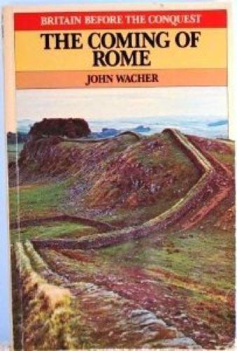 Coming of Rome By John Wacher