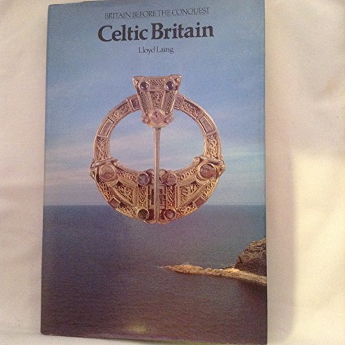 Celtic Britain By Lloyd Laing