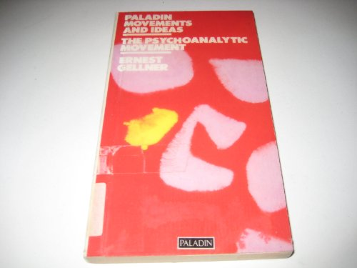 The Psychoanalytic Movement By Ernest Gellner