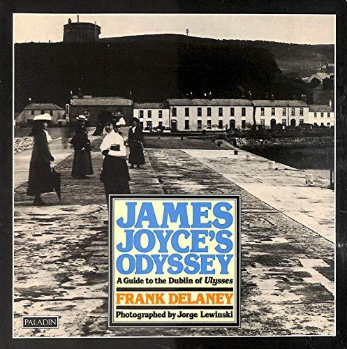 James Joyce's Odyssey By Frank Delaney