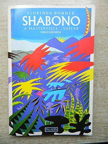 Shabono By Florinda Donner