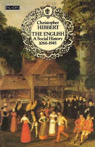 The English By Christopher Hibbert