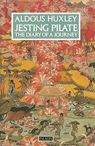 Jesting Pilate By Aldous Huxley