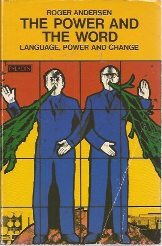 The Power and the Word By Roger Andersen