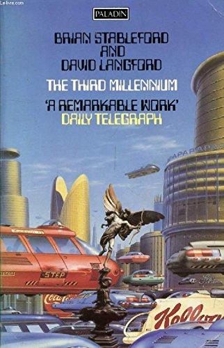 The Third Millennium By Brian Stableford