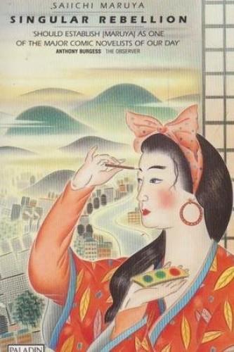 Singular Rebellion By Saiichi Maruya