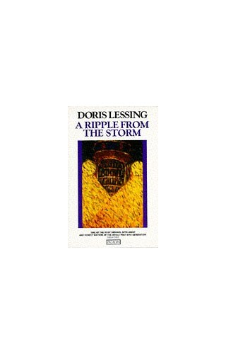 A Ripple from the Storm By Doris Lessing